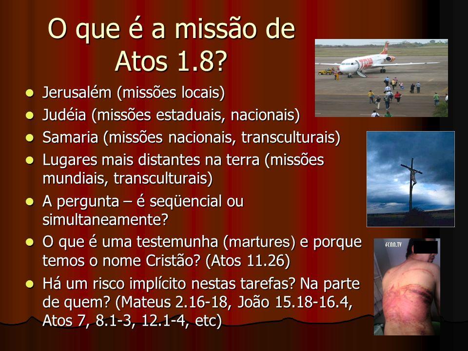 O que é a missão de Atos 1.8 Jerusalém (missões locais)