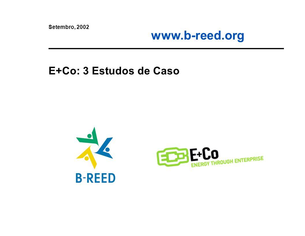 Setembro, 2002 E+Co: 3 Estudos de Caso