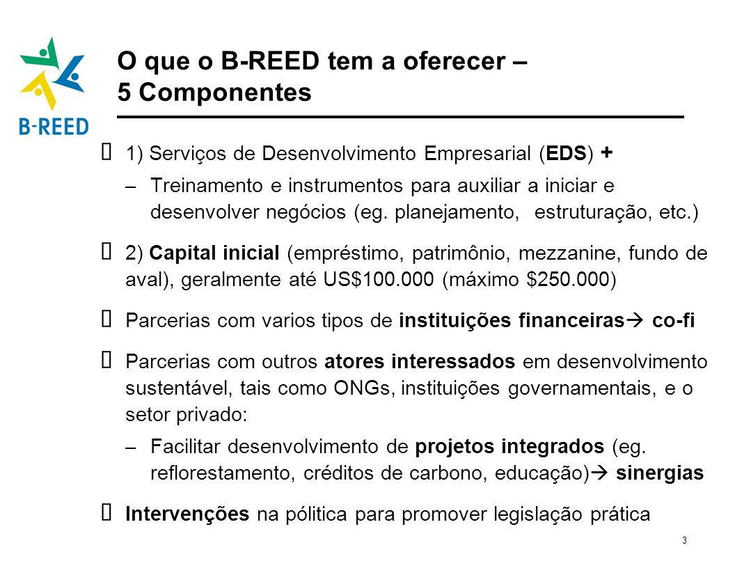 O que o B-REED tem a oferecer – 5 Componentes