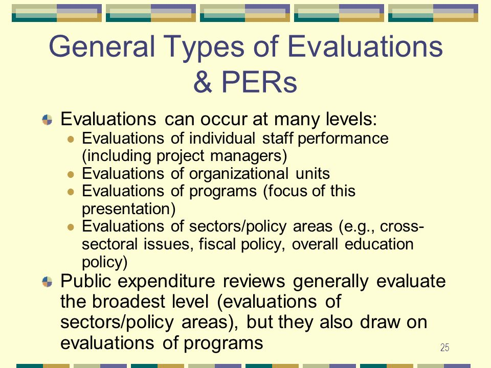 General Types of Evaluations & PERs