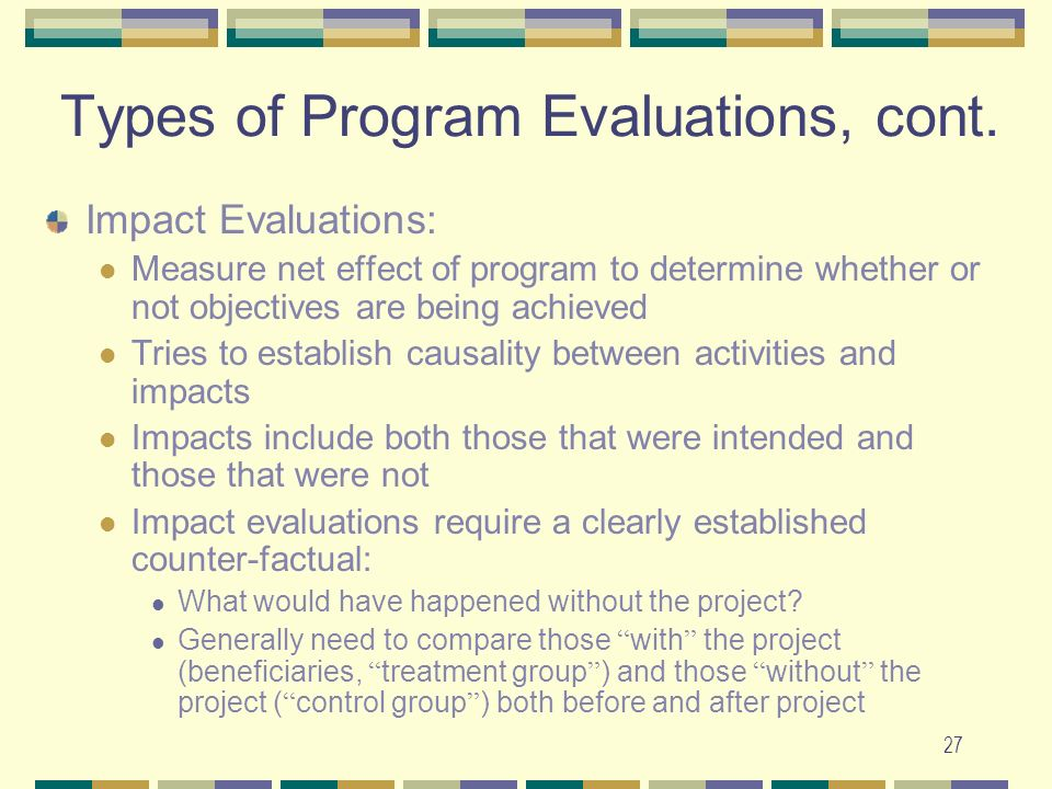 Types of Program Evaluations, cont.