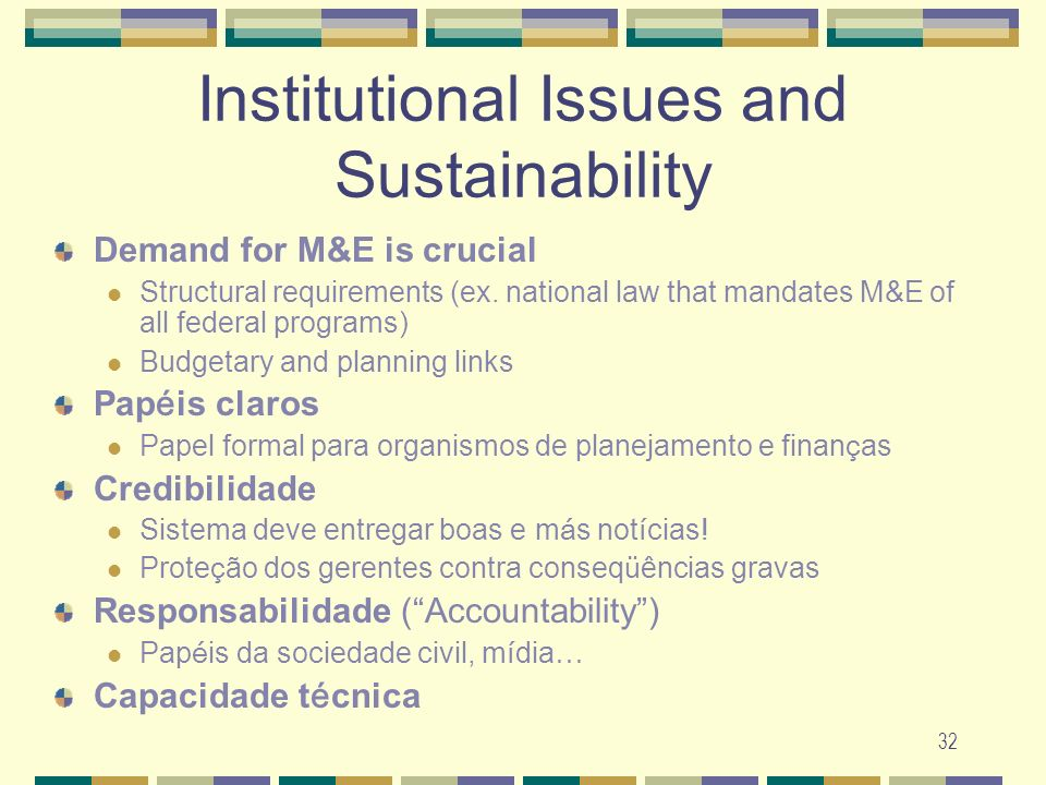 Institutional Issues and Sustainability
