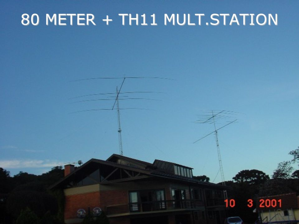 80 METER + TH11 MULT.STATION