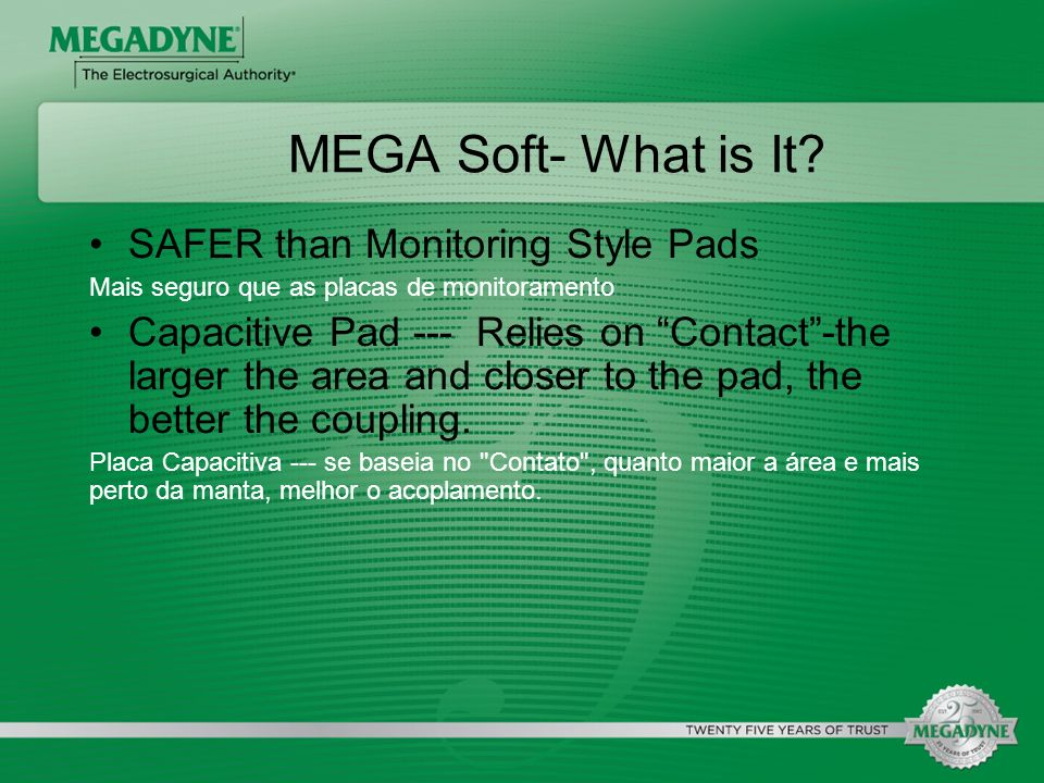MEGA Soft- What is It SAFER than Monitoring Style Pads
