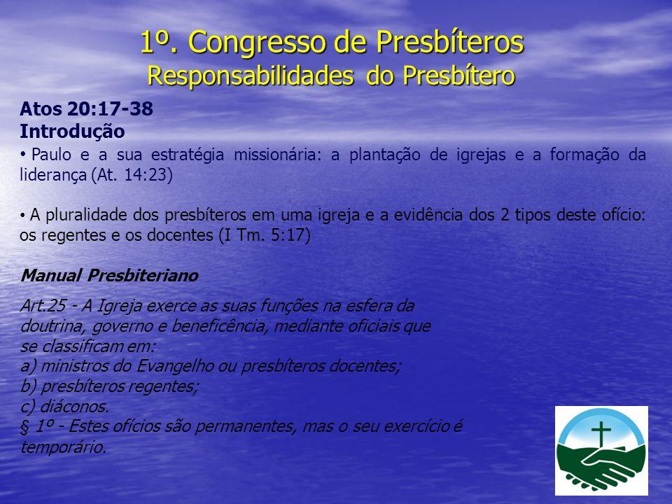 1º. Congresso de Presbíteros Responsabilidades do Presbítero