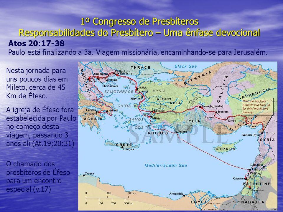 1º Congresso de Presbíteros Responsabilidades do Presbítero – Uma ênfase devocional