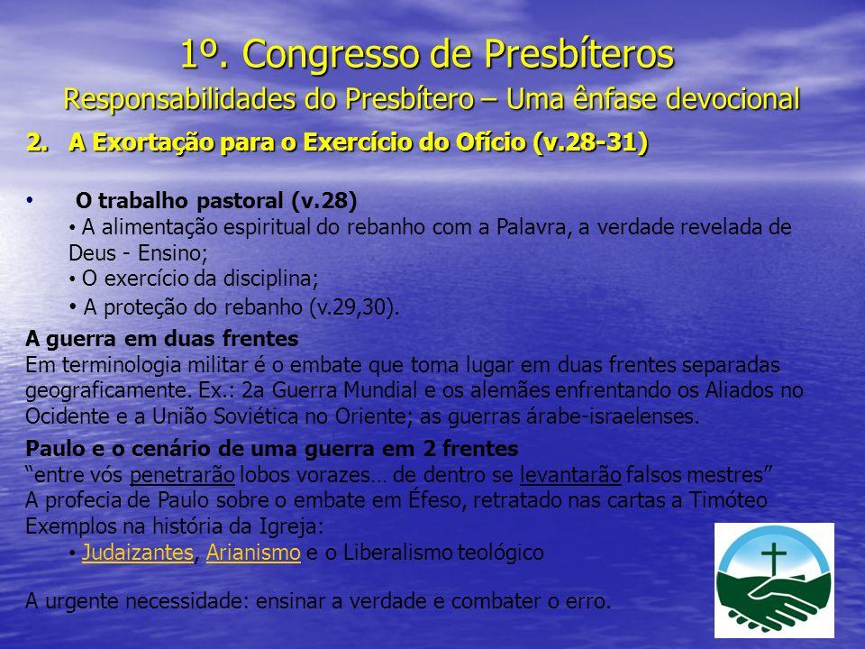 1º. Congresso de Presbíteros Responsabilidades do Presbítero – Uma ênfase devocional