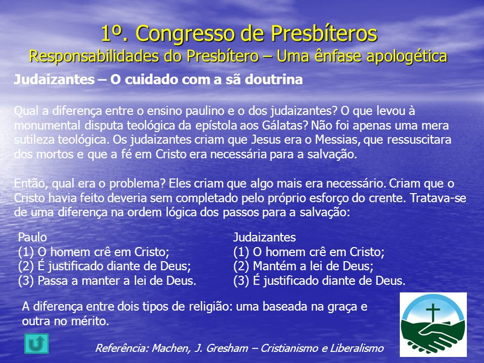 1º. Congresso de Presbíteros Responsabilidades do Presbítero – Uma ênfase apologética