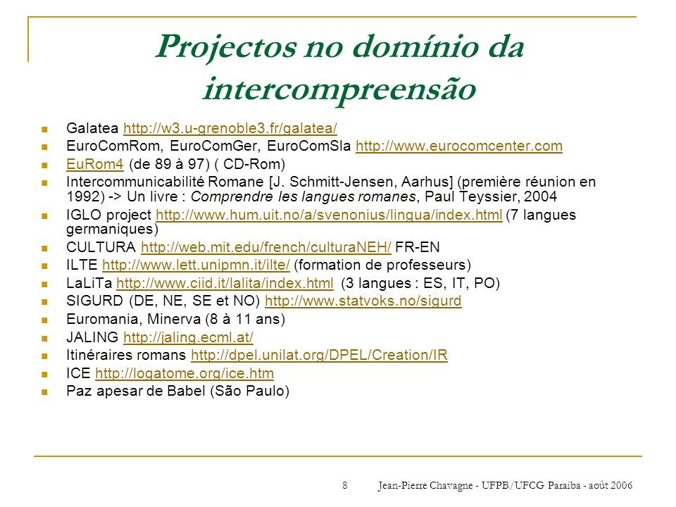 Projectos no domínio da intercompreensão