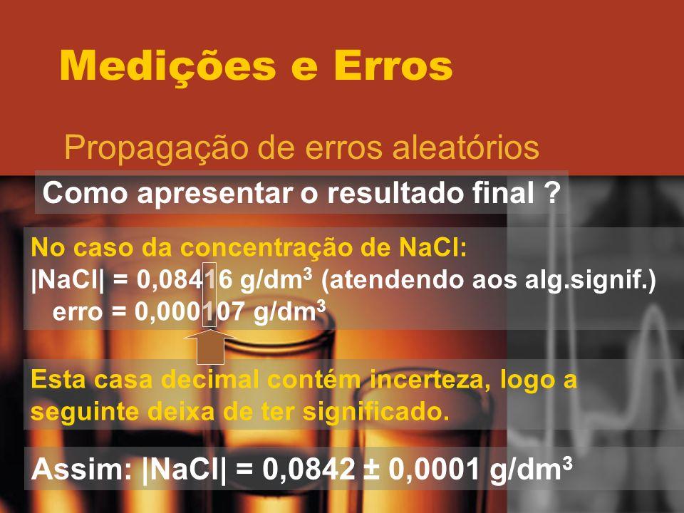 Medições e Erros Propagação de erros aleatórios