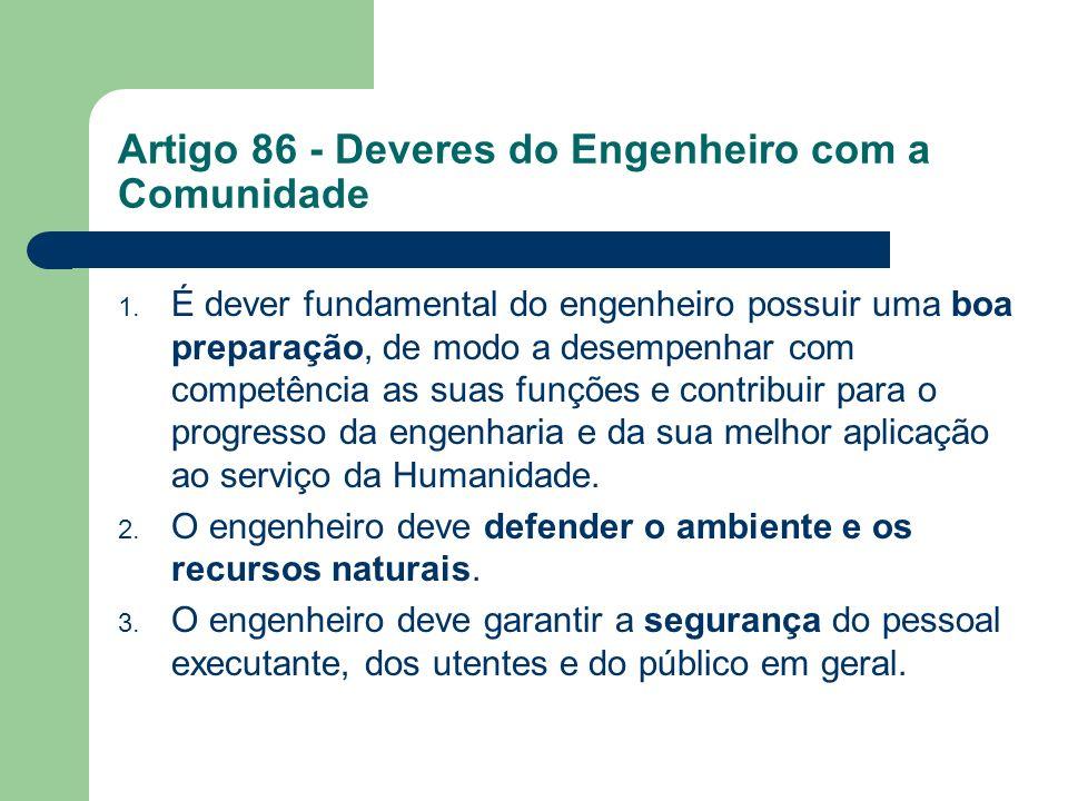 Artigo 86 - Deveres do Engenheiro com a Comunidade