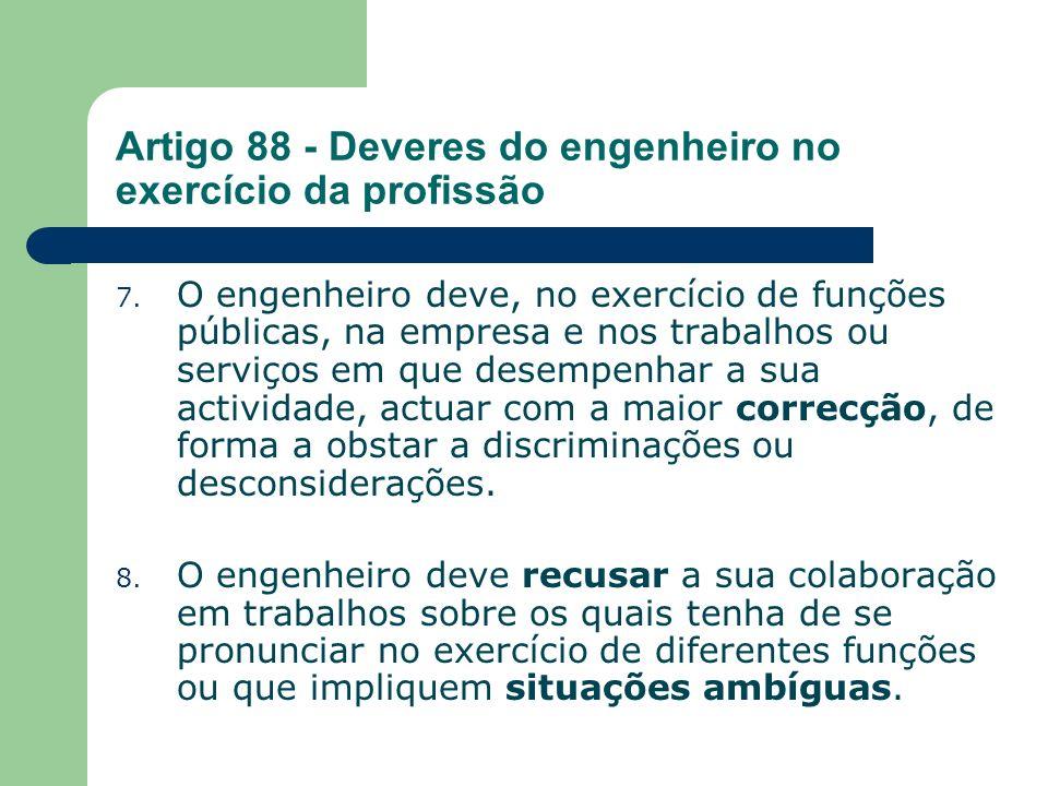 Artigo 88 - Deveres do engenheiro no exercício da profissão