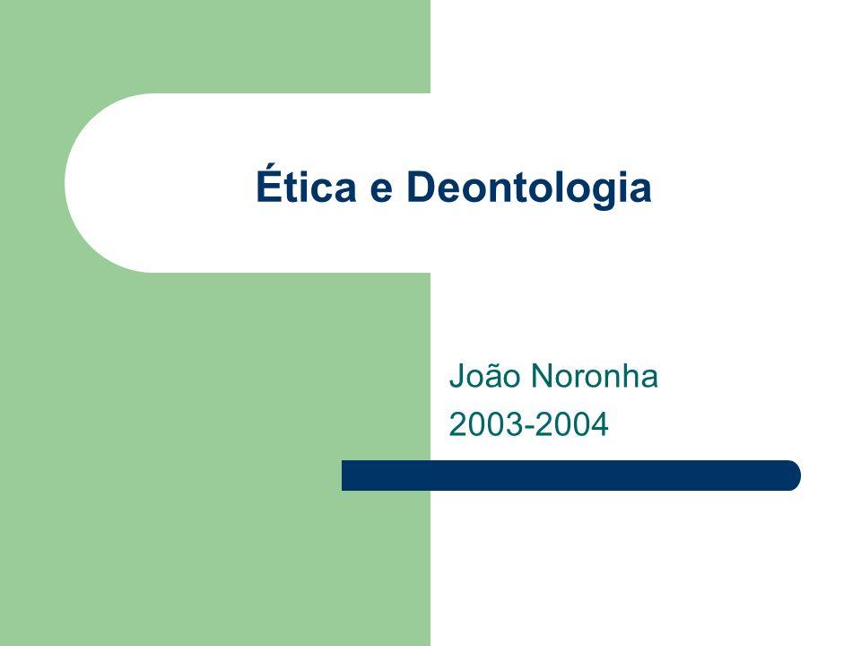 Ética e Deontologia João Noronha 2003-2004