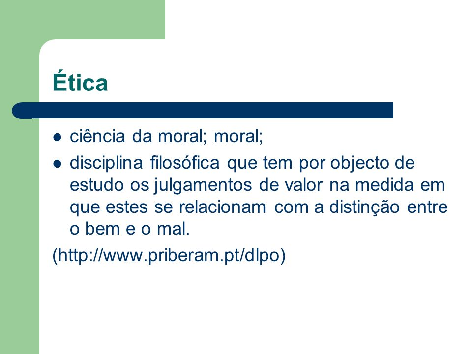 Ética ciência da moral; moral;
