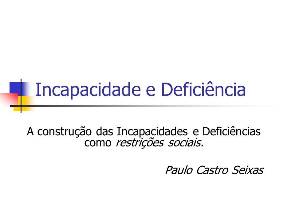 Incapacidade e Deficiência