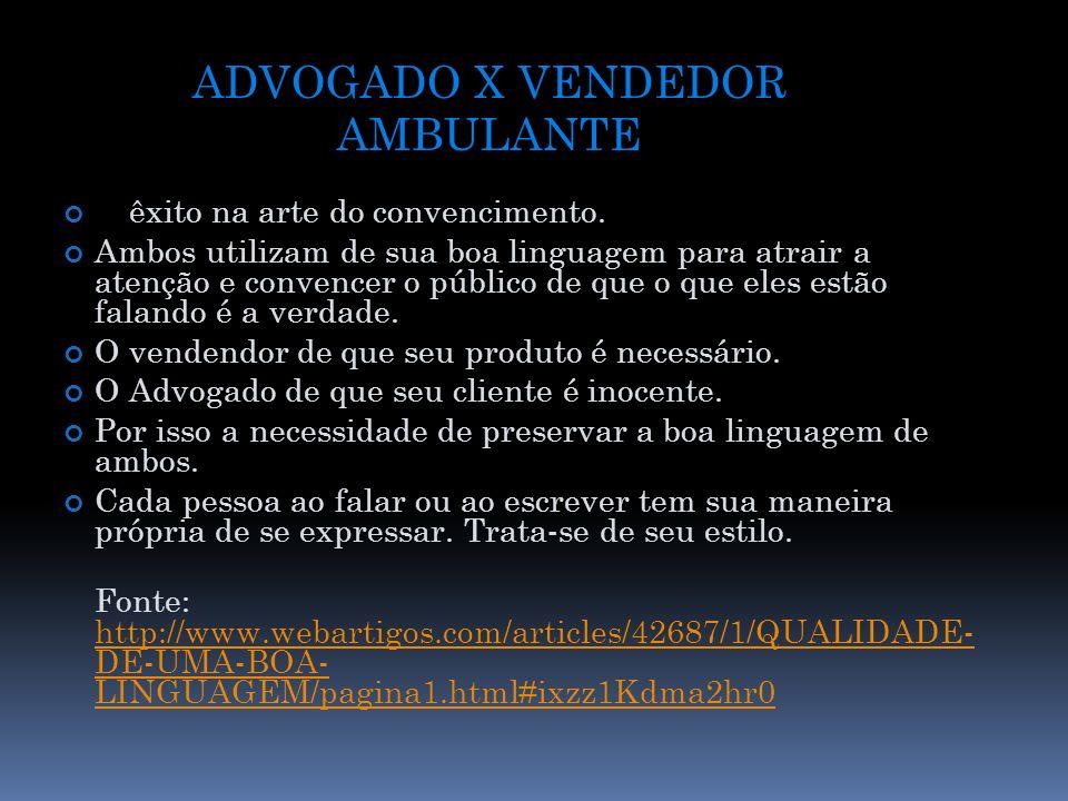 ADVOGADO X VENDEDOR AMBULANTE