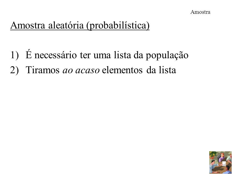 Amostra aleatória (probabilística)