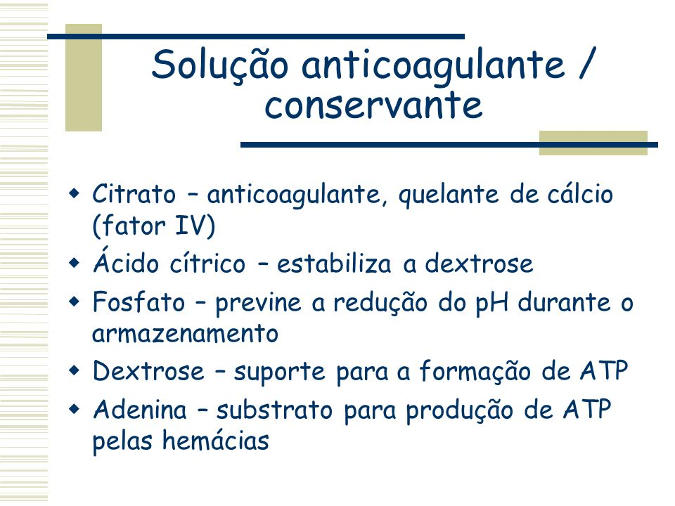 Solução anticoagulante / conservante