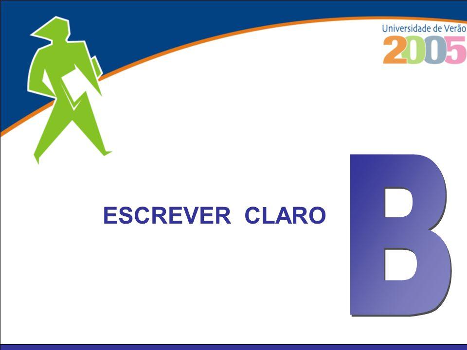 B ESCREVER CLARO