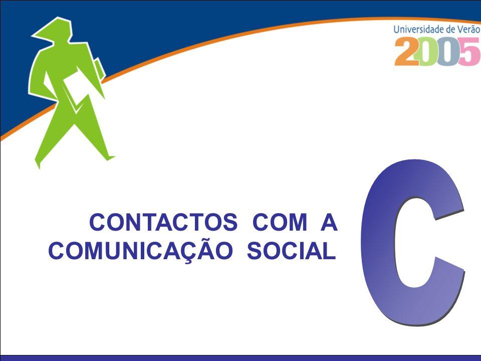 C CONTACTOS COM A COMUNICAÇÃO SOCIAL
