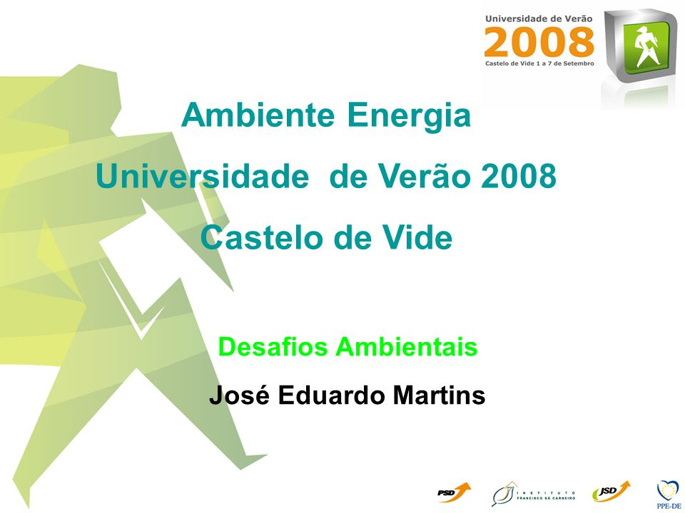 Ambiente Energia Universidade de Verão 2008 Castelo de Vide