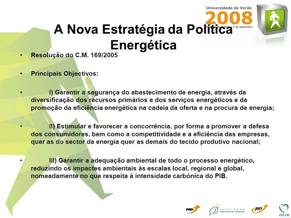 A Nova Estratégia da Política Energética