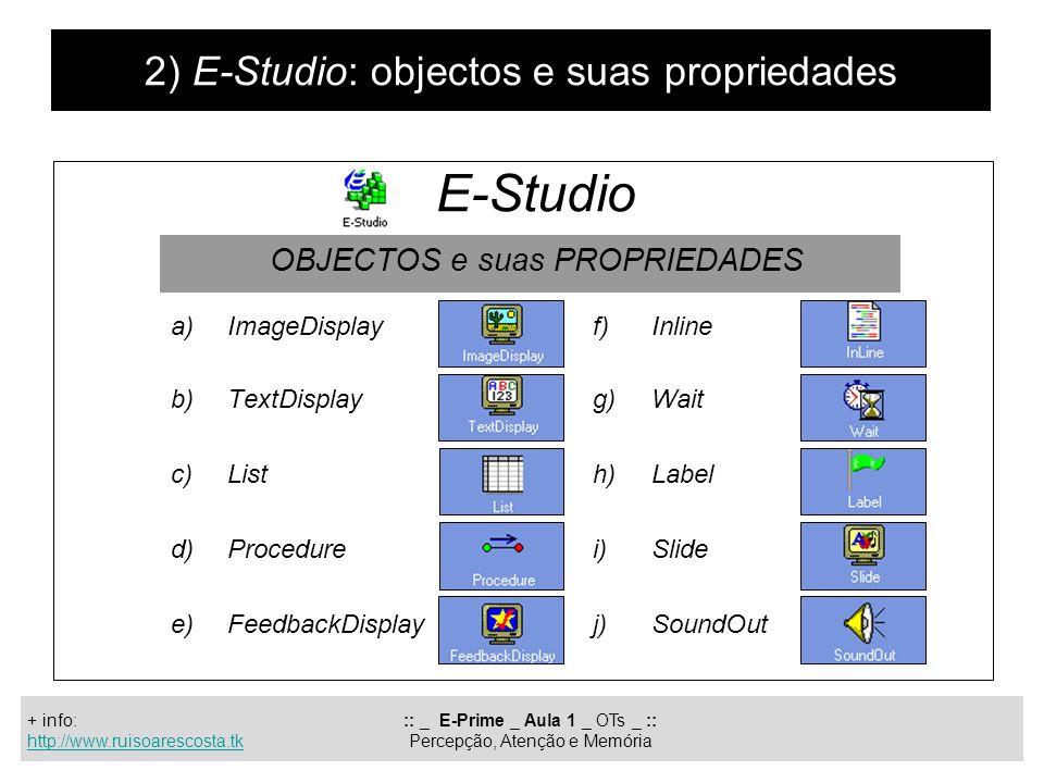 2) E-Studio: objectos e suas propriedades