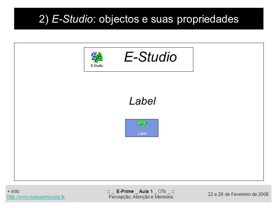 E-Studio 2) E-Studio: objectos e suas propriedades Label