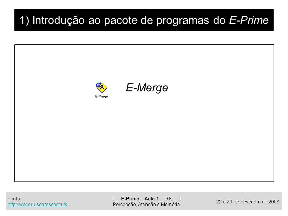 1) Introdução ao pacote de programas do E-Prime