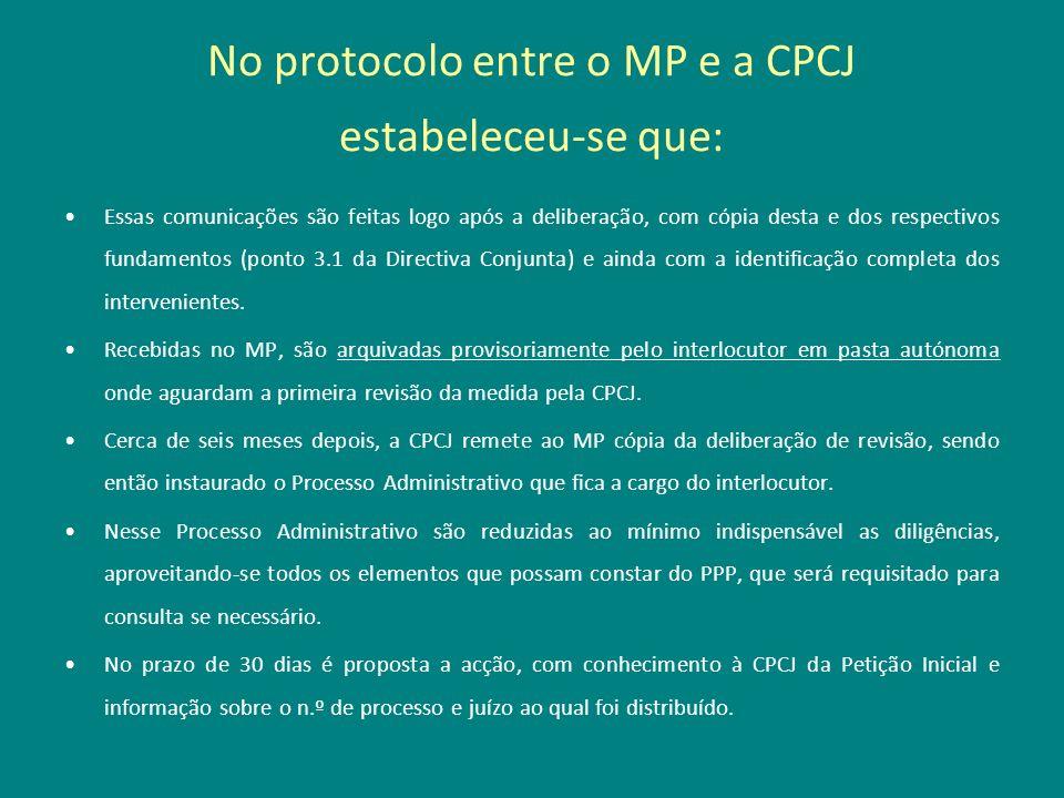 No protocolo entre o MP e a CPCJ estabeleceu-se que: