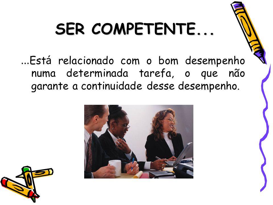 SER COMPETENTE...
