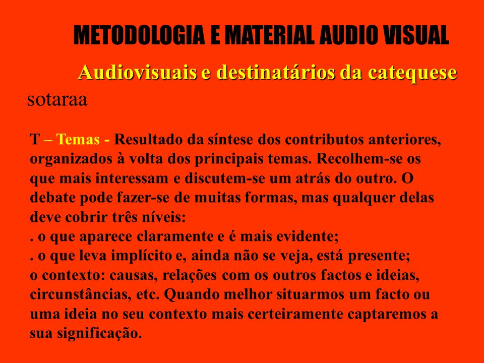 METODOLOGIA E MATERIAL AUDIO VISUAL