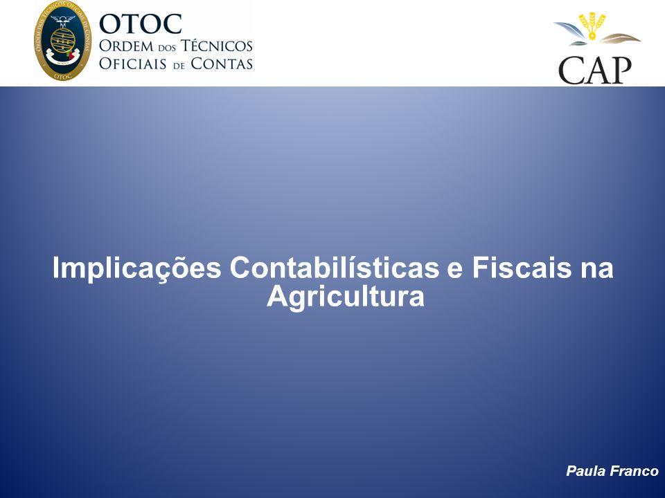Implicações Contabilísticas e Fiscais na Agricultura