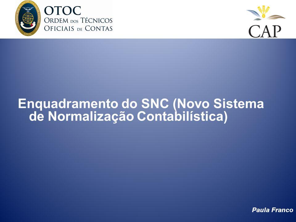 Enquadramento do SNC (Novo Sistema de Normalização Contabilística)