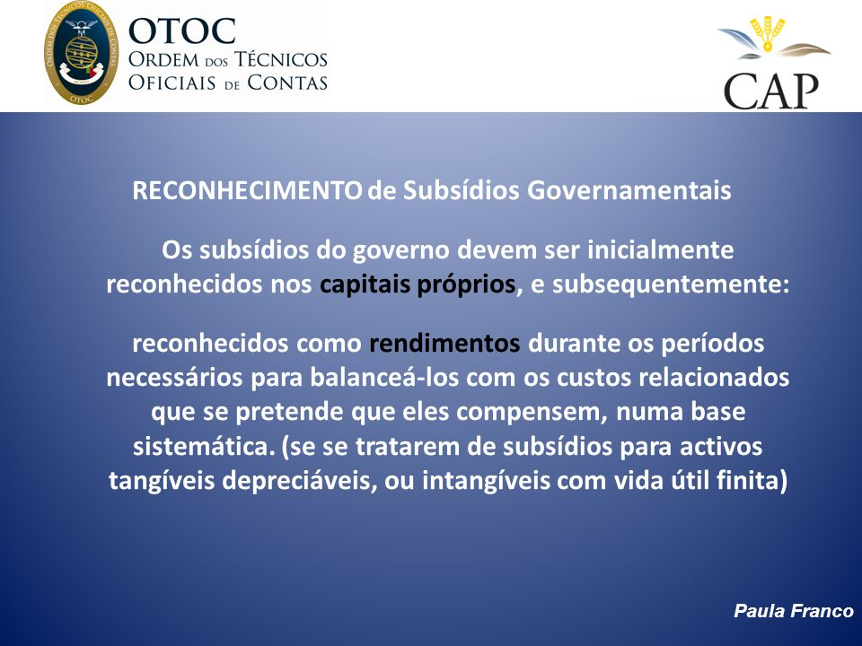 RECONHECIMENTO de Subsídios Governamentais