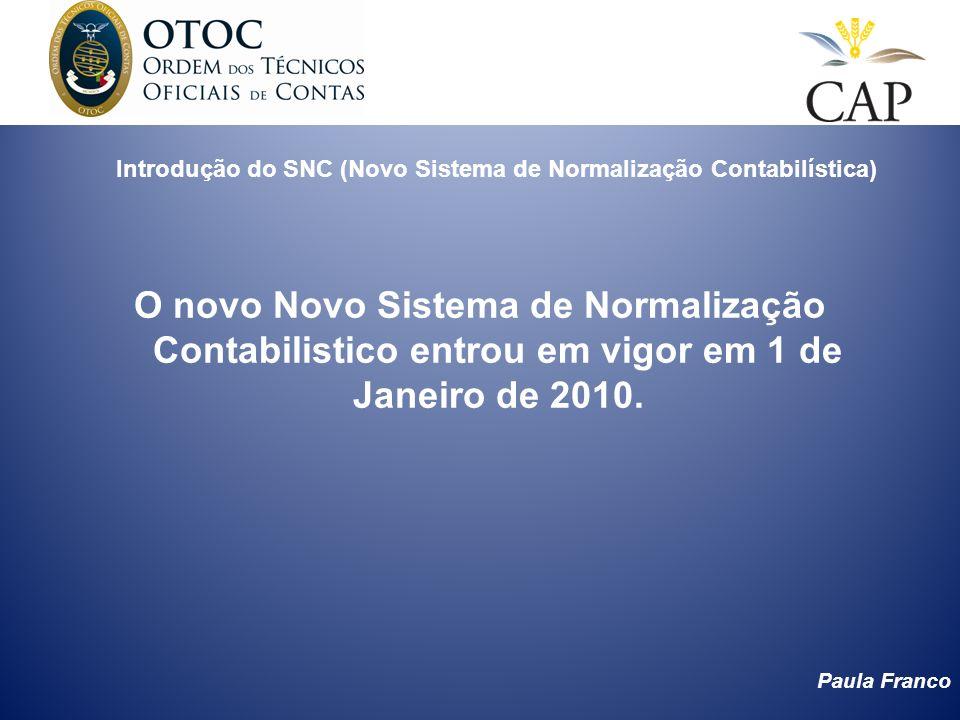 Introdução do SNC (Novo Sistema de Normalização Contabilística)