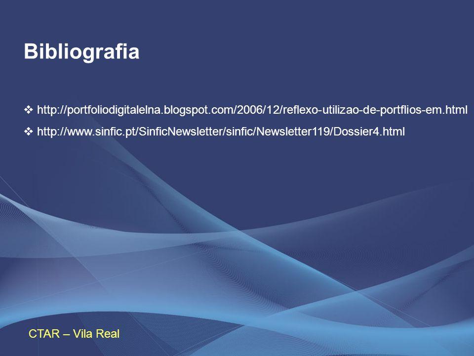 Bibliografiahttp://portfoliodigitalelna.blogspot.com/2006/12/reflexo-utilizao-de-portflios-em.html.