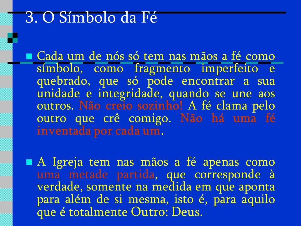 3. O Símbolo da Fé