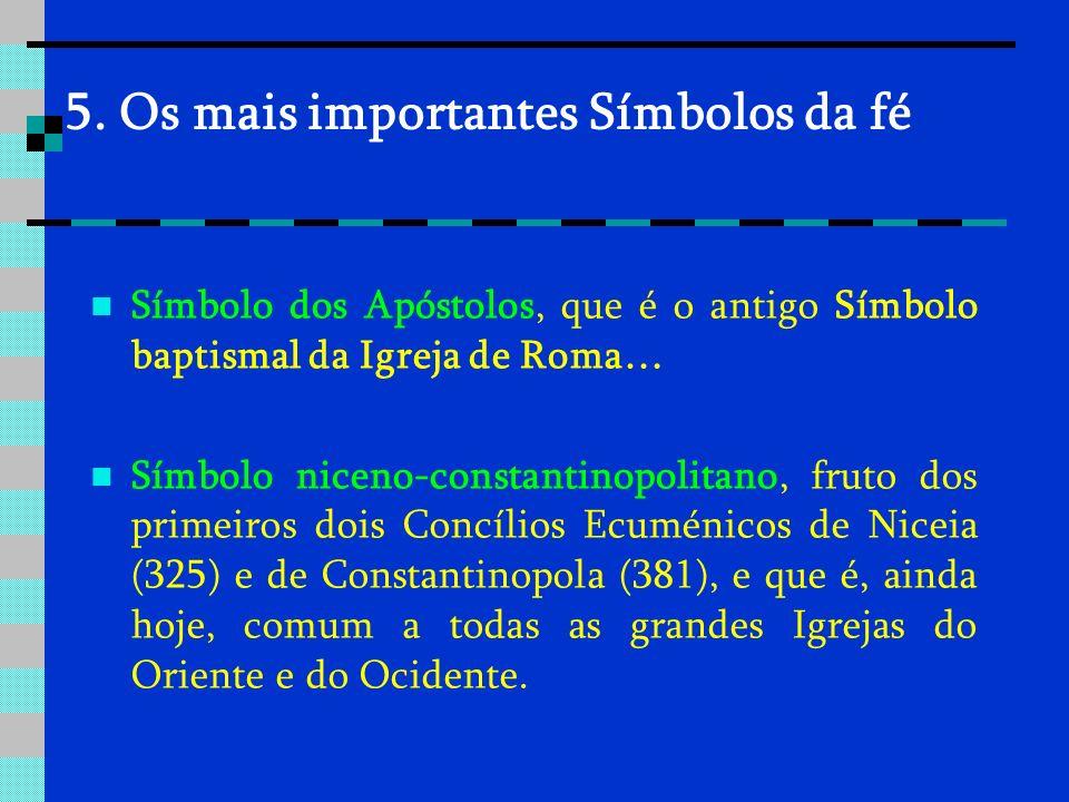 5. Os mais importantes Símbolos da fé