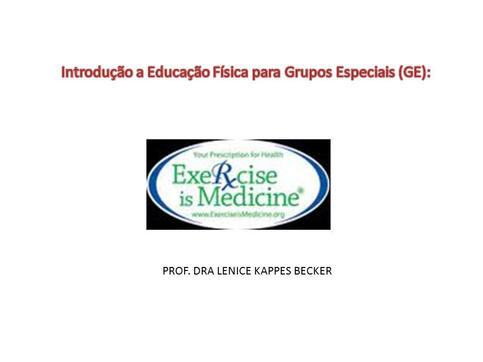 Introdução a Educação Física para Grupos Especiais (GE):