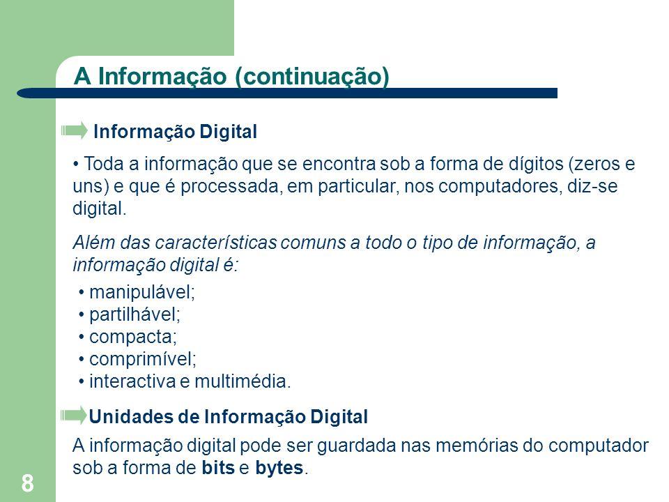 A Informação (continuação)