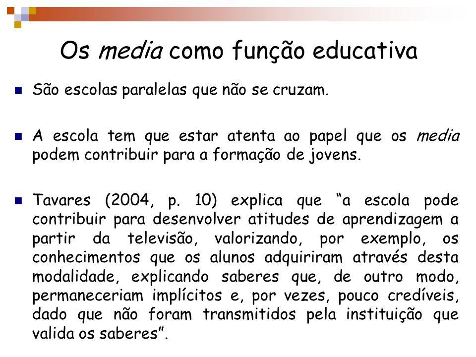 Os media como função educativa