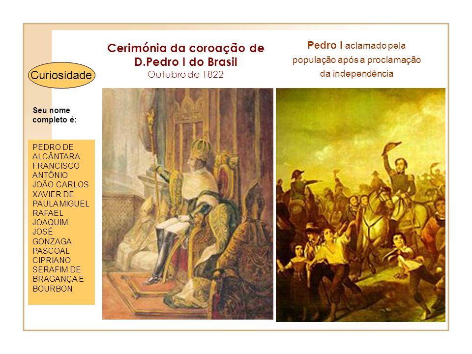 Cerimónia da coroação de D.Pedro I do Brasil Outubro de 1822