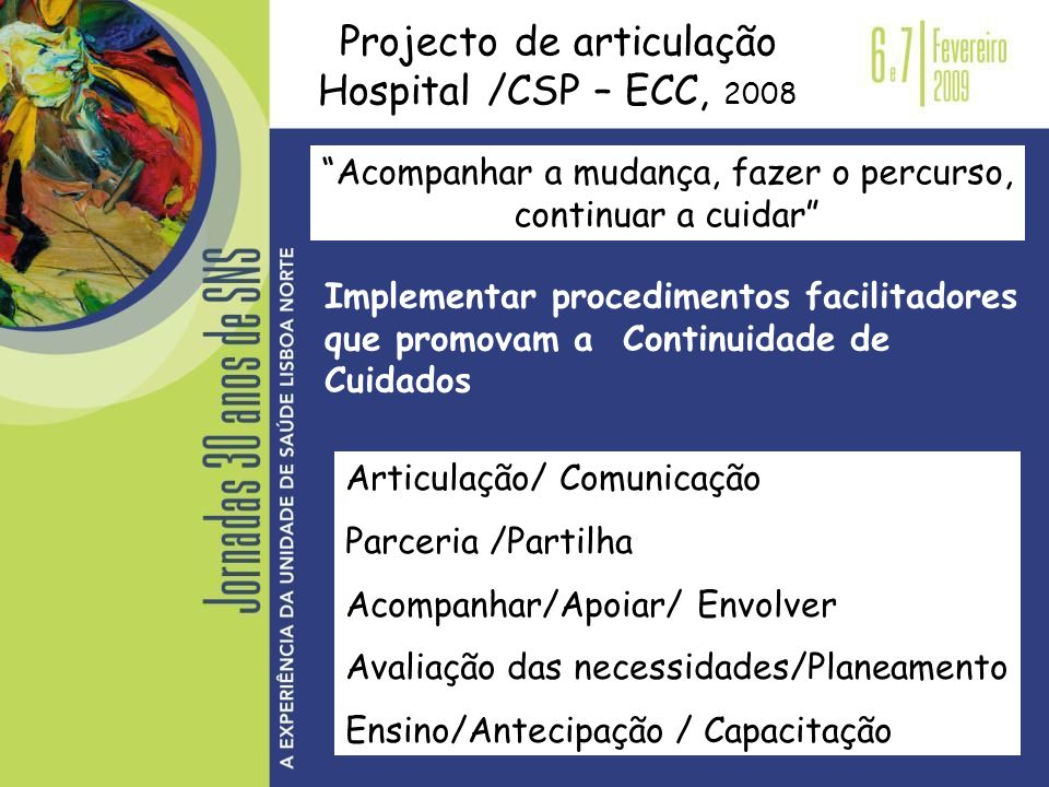 Projecto de articulação Hospital /CSP – ECC, 2008