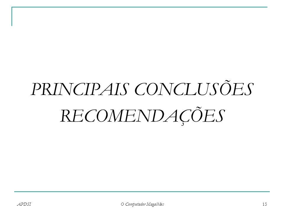 PRINCIPAIS CONCLUSÕES RECOMENDAÇÕES