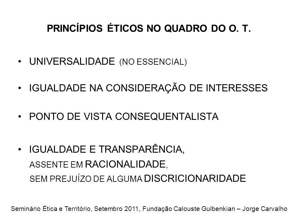 PRINCÍPIOS ÉTICOS NO QUADRO DO O. T.