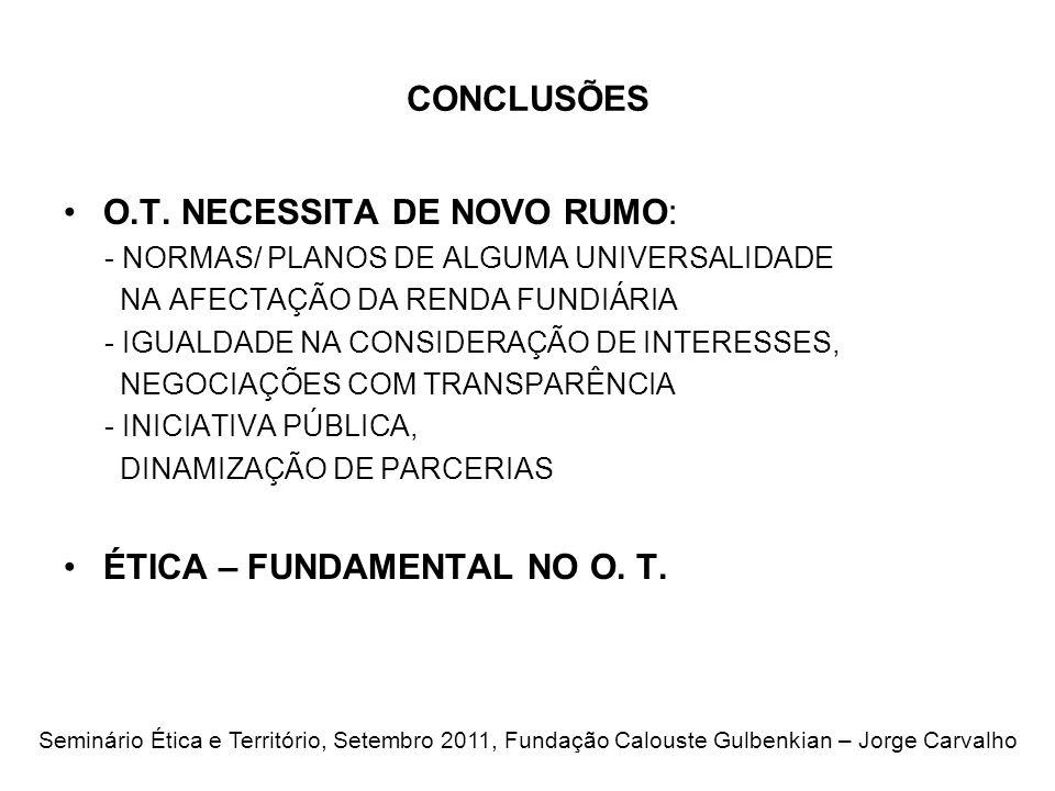 O.T. NECESSITA DE NOVO RUMO: