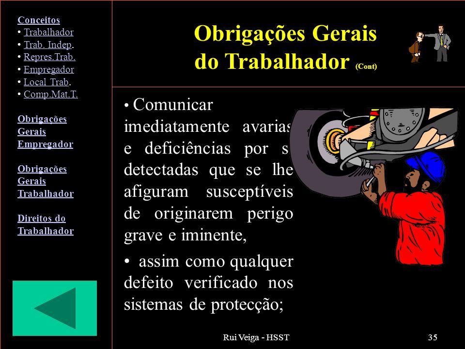 Obrigações Gerais do Trabalhador (Cont)