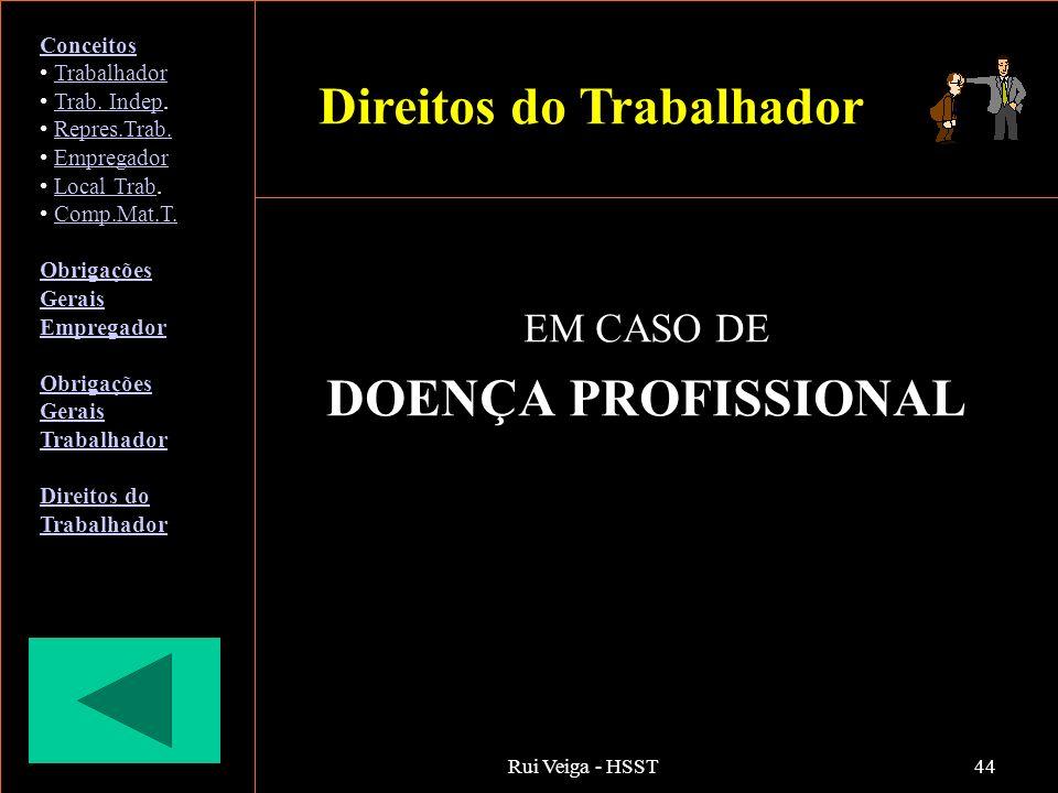EM CASO DE DOENÇA PROFISSIONAL