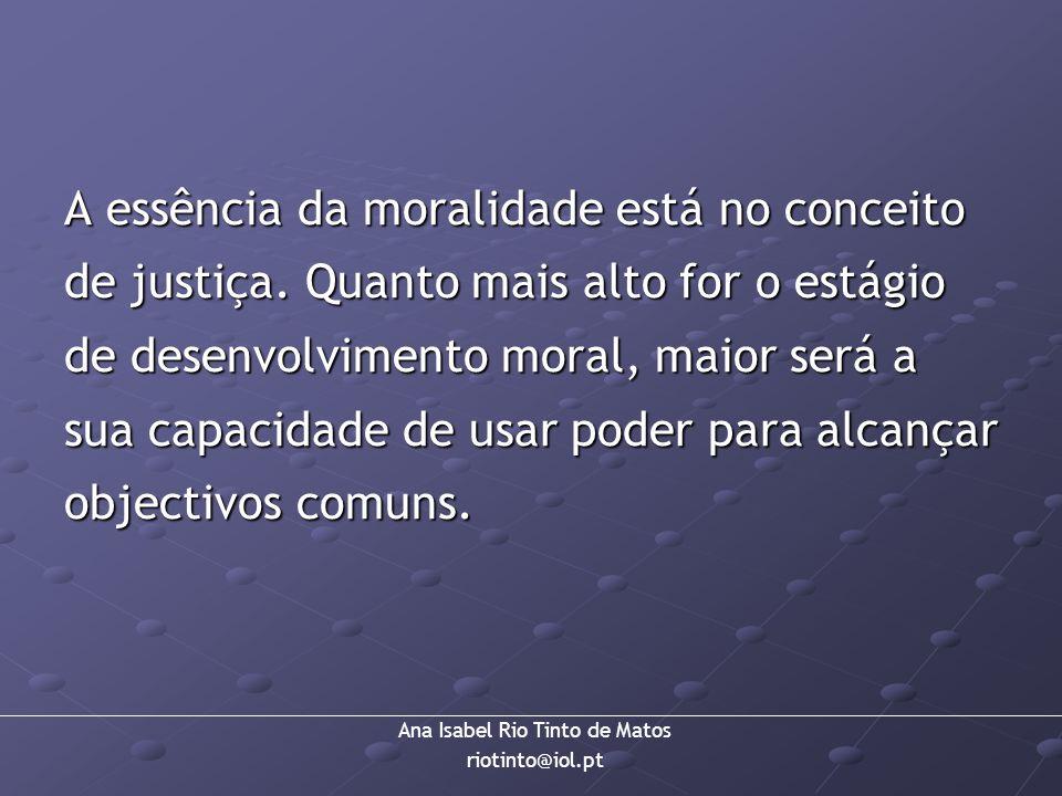 A essência da moralidade está no conceito de justiça